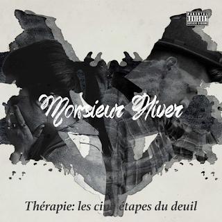 Monsieur Hiver - Therapie: Les Cinq Etapes Du Deuil (2017)