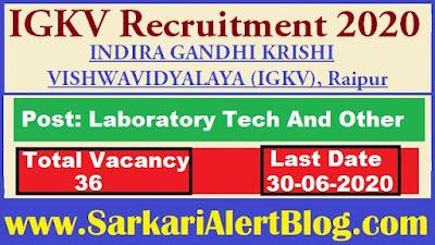 https://www.sarkarialertblog.com/2020/06/chhattisgarh-igkv-recruitment-2020.html