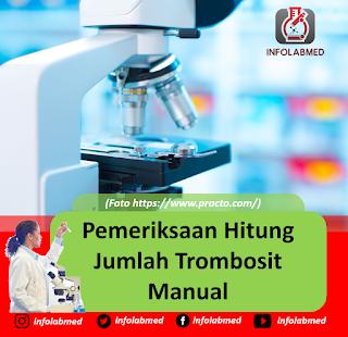 Pemeriksaan Hitung Jumlah Trombosit Manual