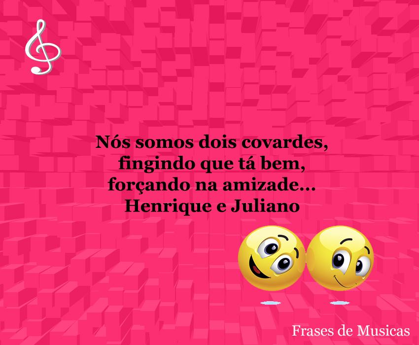 Nós Somos Dois Covardes Frases De Musicas Frase De Musica