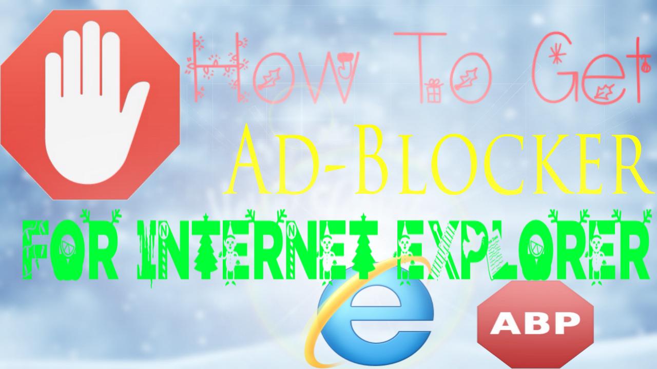 How to Block Ads on Internet Explorer 9/10/11 on Windows XP/Vista/7