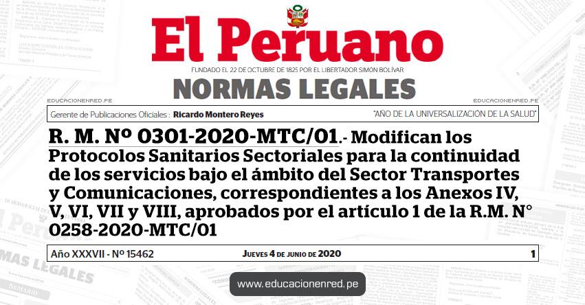 R. M. Nº 0301-2020-MTC/01.- Modifican los Protocolos Sanitarios Sectoriales para la continuidad de los servicios bajo el ámbito del Sector Transportes y Comunicaciones, correspondientes a los Anexos IV, V, VI, VII y VIII, aprobados por el artículo 1 de la R.M. N° 0258-2020-MTC/01