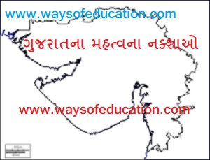 IMP FOR GUJARAT MAP ALL IN ONE