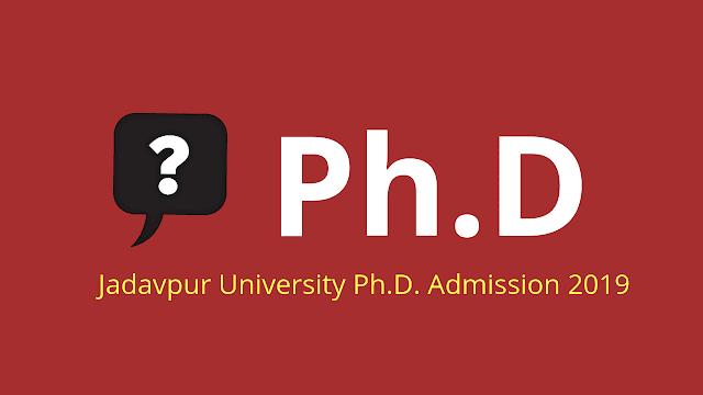 How To Apply Jadavpur University Ph.D. Admission 2019