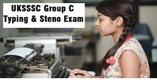 UKSSSC Group C Typing & Steno Exam 2019 : Download Admit Card