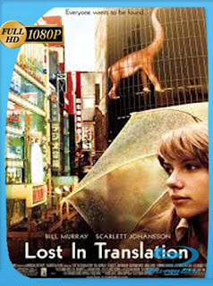 Perdidos En Tokio [2003]BRRip [1080p] Latino [GoogleDrive] SXGO