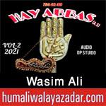 https://aliwalayazadar.blogspot.com/2020/08/wasim-ali-nohay-2021.html