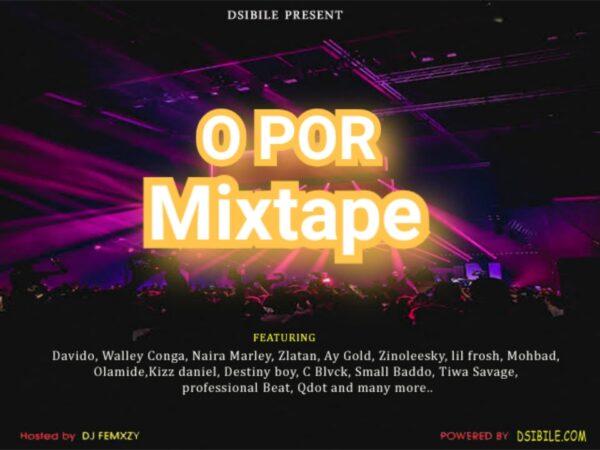 DJ Femxzy-opor mixtape