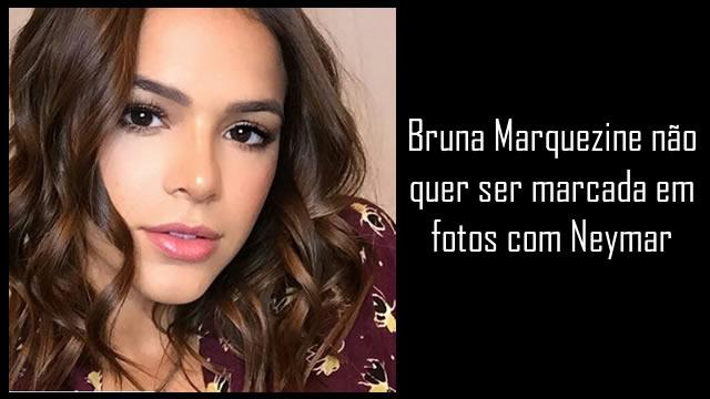 Bruna Marquezine pede para não marcá-la em fotos com Neymar.