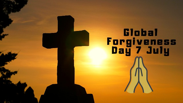 Global Forgiveness Day 2020 Date (7 July) | Today Special Day.