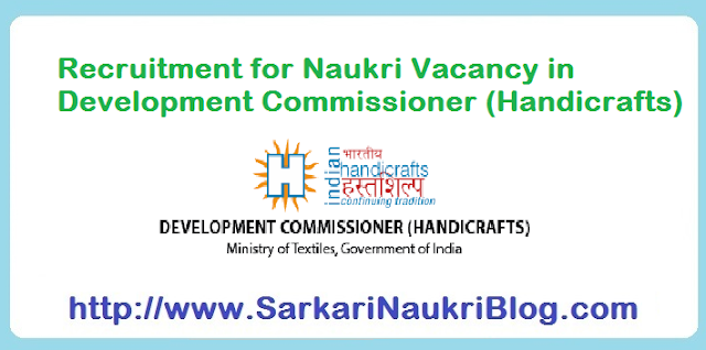 Naukri Vacancy Recruitment Development Commissioner Hanicrafts