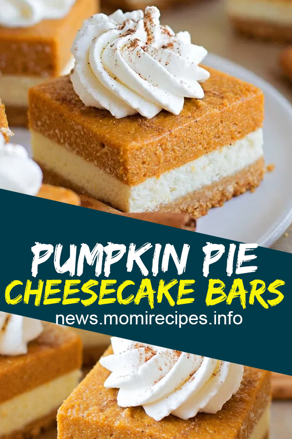 Pumpkin Pie Cheesecake Bars | Cake Recipes From Scratch, Cake Recipes Easy, Cake Recipes Pound, Cake Recipes Funfetti, Cake Recipes Vanilla, Cake Recipes Bundt, Cake Recipes Homemade, Cake Recipes Chocolate, Cake Recipes Birthday, Cake Recipes Box, Cake Recipes Coffee, Cake Recipes Dump, Cake Recipes Poke, Cake Recipes Sheet, Cake Recipes Healthy, Cake Recipes Strawberry, Cake Recipes Layer, Cake Recipes Unique. #pumpkin #pie #cheesecake #bars