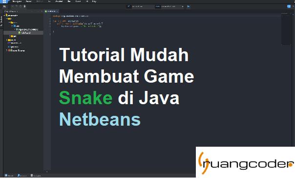 Membuat Game Snake di Java Netbeans