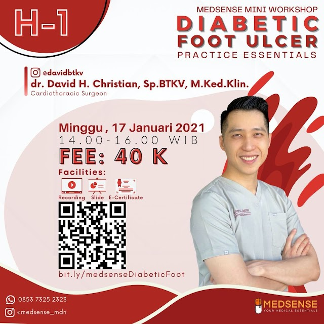 [1 DAY LEFT to Register Medsense Mini Workshop: Diabetic Foot Ulcer]