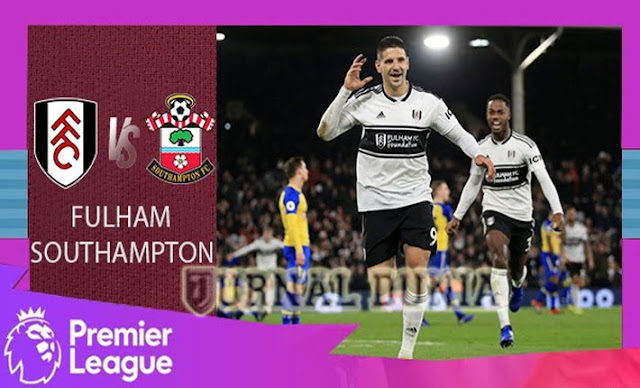 Prediksi Fulham vs Southampton, Sabtu 26 Desember 2020 Pukul 22.00 WIB