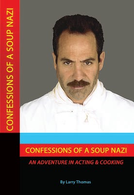 Confessions Of A Soup Nazi book, Larry Thomas Soup Nazi book