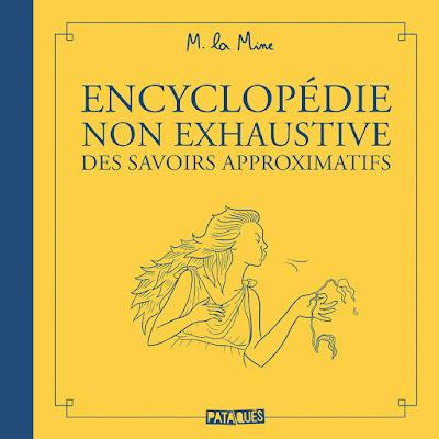 """couverture de """"Encyclopédie non exhaustive des savoirs approximatifs"""" par M.la Mine chez Delcourt"""