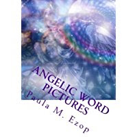 https://www.amazon.com/Angelic-Word-Pictures-Mini-Meditations-Inspire/dp/1984162187/ref=sr_1_2?ie=UTF8&qid=1517071326&sr=8-2&keywords=Paula+Ezop