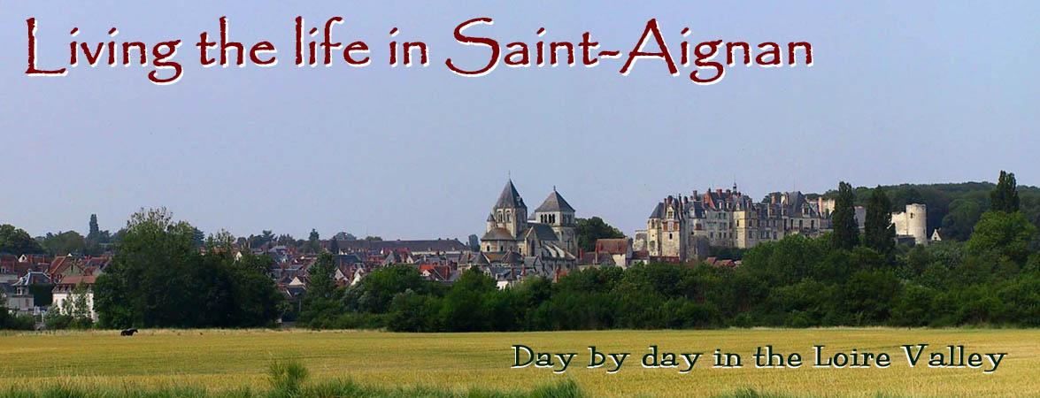 Living the life in Saint-Aignan
