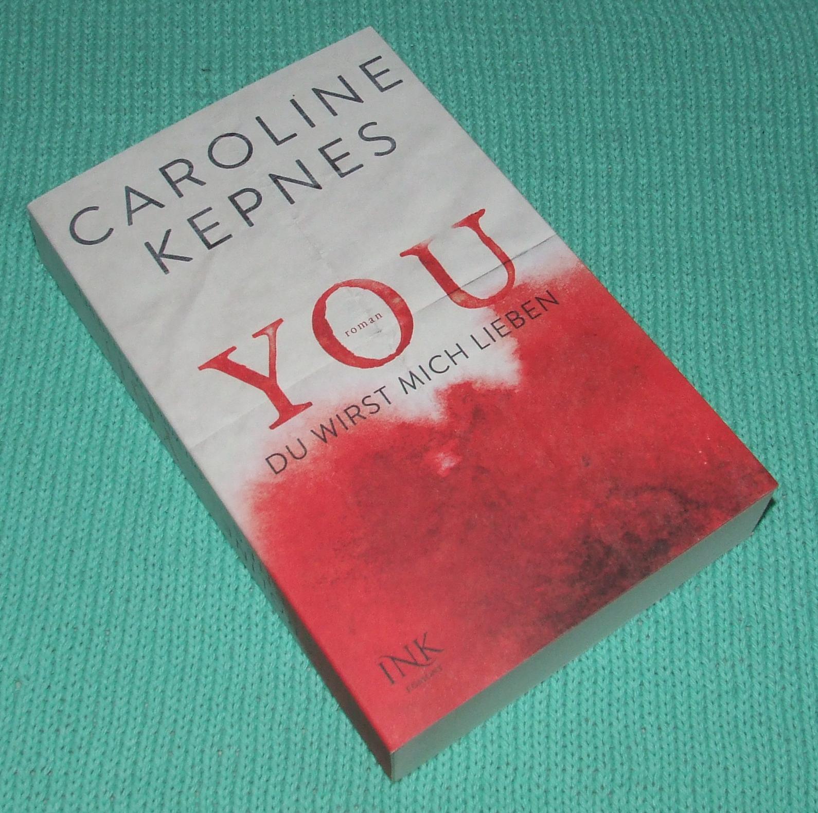 Vanessas Bücherecke: YOU: Du wirst mich lieben von