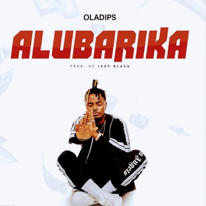 Music: Oladips_Alubarika