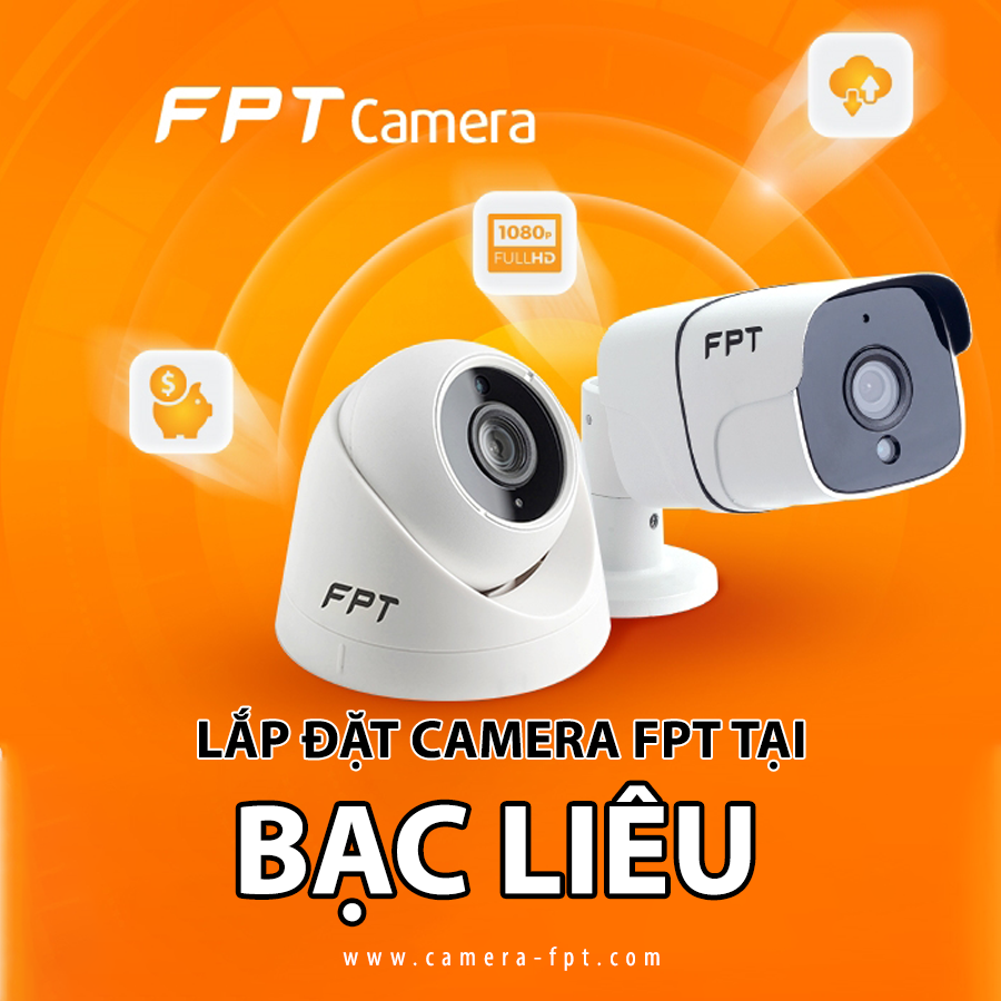 Đơn vị lắp đặt camera fpt tại giá rai bạc liêu