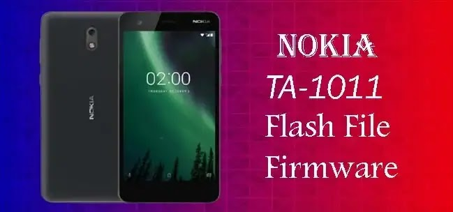 Nokia 2 TA-1011 Flash File (Stock ROM Firmware)