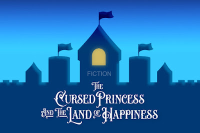The Cursed Princess and the Land of Happiness