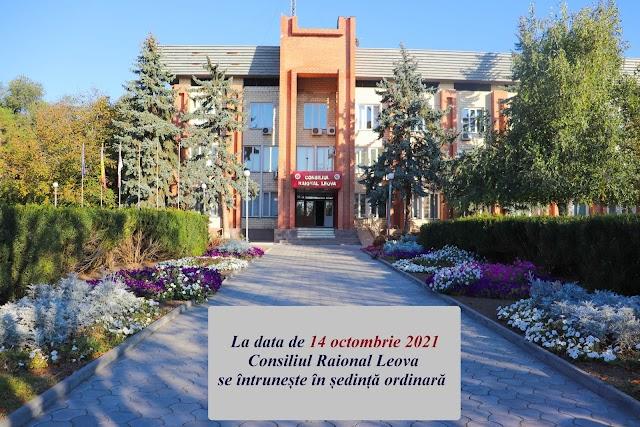 Consiliului Raional Leova se convoacă la data de 14 octombrie 2021, în şedinţa ordinară
