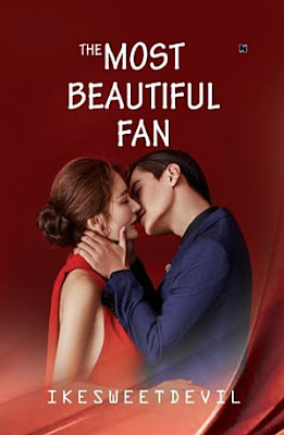 The Most Beautiful Fan by Ikesweetdevil Pdf