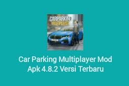 Car Parking Multiplayer Mod Apk 4.8.2 (Unlimited Money) Versi Terbaru 2021