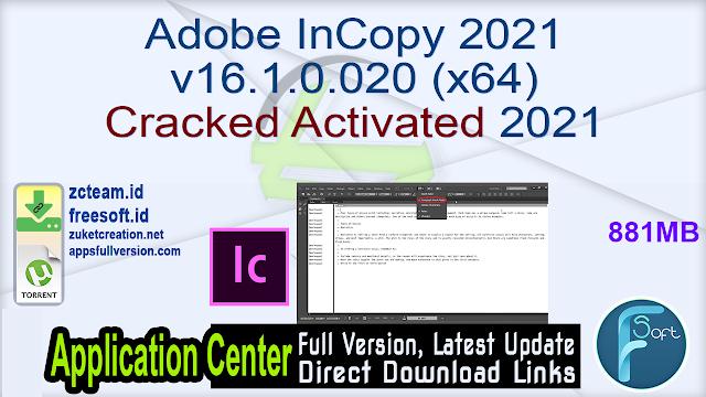 Adobe InCopy 2021 v16.1.0.020 (x64) Cracked Activated 2021