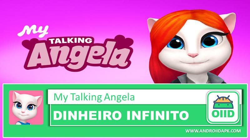My Talking Angela v4.3.2.521 – APK MOD HACK – Dinheiro Infinito