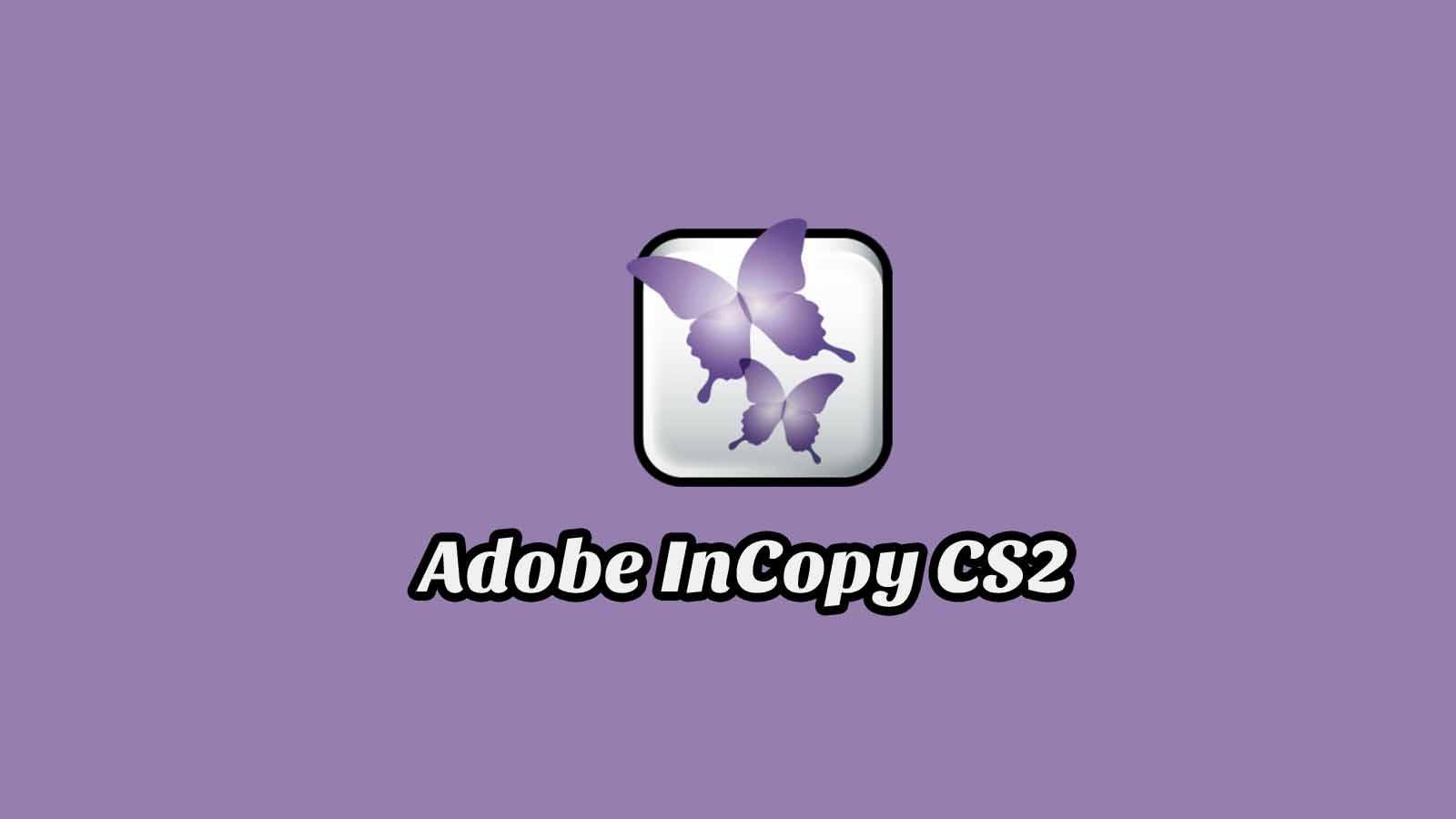 Daftar Isi Adobe InCopy CS2