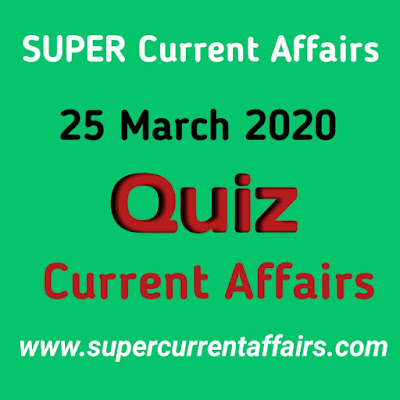 Current Affairs Quiz in Hindi - 25 March 2020