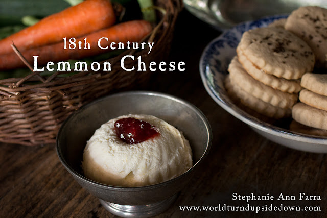 18th Century Lemon Cheese Forgotten Recipe