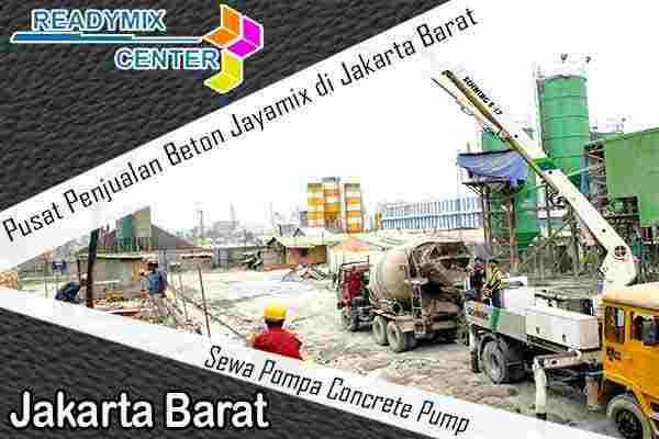jayamix jakarta barat, cor beton jayamix jakarta barat, beton jayamix jakarta barat, harga jayamix jakarta barat, jual jayamix jakarta barat