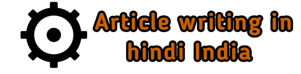 Article writing hindi : Hire Hindi content writer