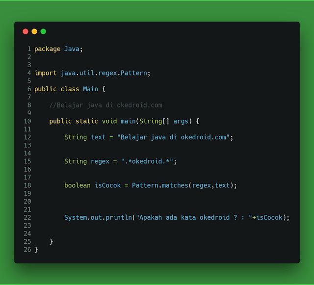 yang dibangun di bahasa pemrograman Java semenjak JDK versi  Belajar Menggunakan String Regex di Program Java