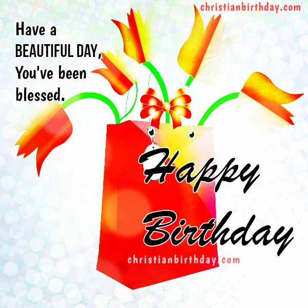Christian free birthday card with nice wishes, happy birthday to you, God bless
