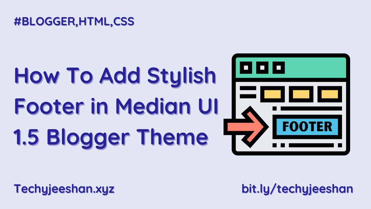 How To Add Stylish Footer in Median UI 1.5 Blogger Theme