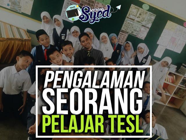 Pengalaman Seorang Pelajar TESL