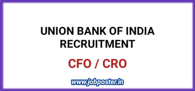 Union Bank of India Recruitment 2020 Apply Online CFO, CRO Posts