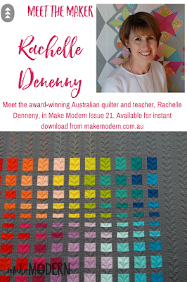 Make Modern Issue 21 Modern Quilter Rachelle Denneny