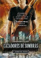 [Reseña] Cazadores de Sombra: Ciudad de Cristal — Cassandra Clare