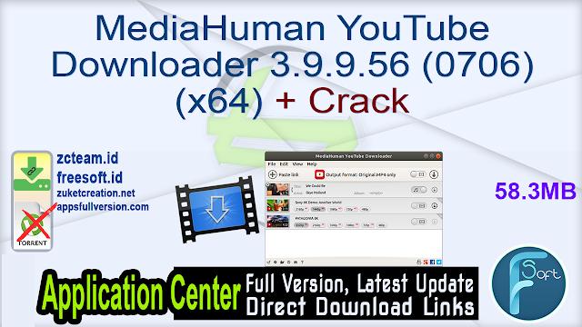 MediaHuman YouTube Downloader 3.9.9.56 (0706) (x64) + Crack_ ZcTeam.id