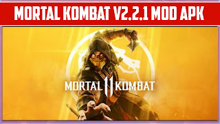 MORTAL KOMBAT 11 LATEST VERSION 2.2.1 MOD APK+DATA FOR ALL ANDROID DEVICE