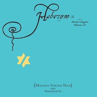 John Zorn - Masada String Trio - Azazel - Book Of Angels Volume 2