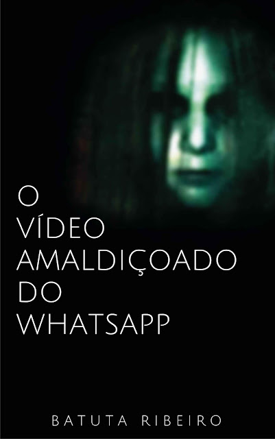 O Vídeo Amaldiçoado do Whatsapp