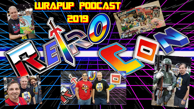 Retro Con 2019: WrapUp Podcast